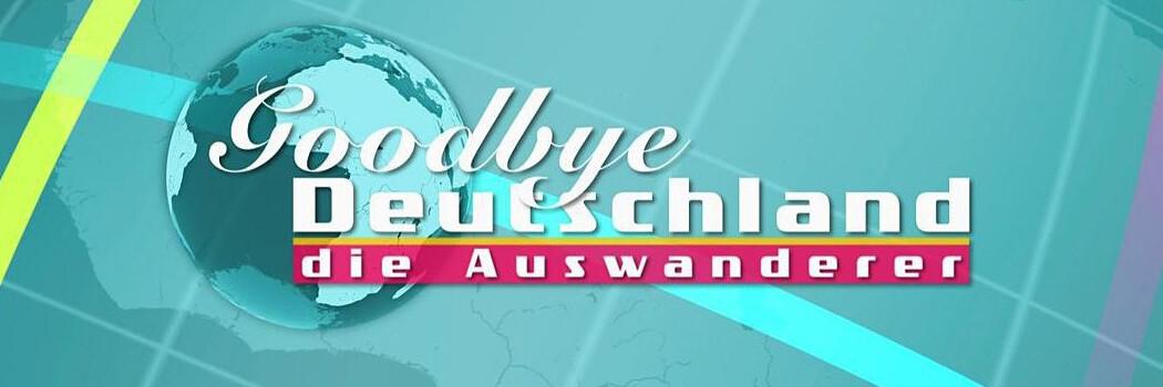 Goodbye Deutschland Sendetermine