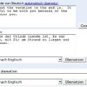 Google benutzt die gleiche Übersetzungs-Routine wie Babelfish.