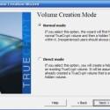 Nachdem Sie - wie in der ersten Mediengalerie beschrieben - ein normales Volume erstellt haben, richten Sie jetzt per <i>Direct Mode</i> ein verstecktes ein.