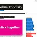 Joshua Topolsky hat seinen Blog eingefärbt.