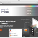 Mit Prism sehen Webdienste wie lokal installierte Anwendungen auf dem Desktop aus.