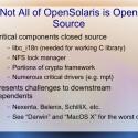 Bevor die Präsentation auf das Projekt eingeht, werden die unfreien Komponenten aus OpenSolaris gezeigt. (Bild: Illumos-Präsentation)