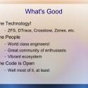 Dann bekennen sich die Entwickler aber zur Technologie und der Community des Projekts. (Bild: Illumos-Präsentation)