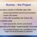 Ein wesentliches Ziel des Projekts ist es, die unfreien Komponenten vollständig durch Open Source zu ersetzen. (Bild: Illumos-Präsentation)