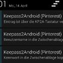 Im Login-Formular (hier als Beispiel Pinterest) drücken Sie nun lange in das Feld und fügen den eben kopierten Wert ein - das ist weniger komfortabel als die KeeFox-Lösung unter Windows, funktioniert aber auch bei den zahlreichen Apps. (Bild: Screenshot Keepass2Android)