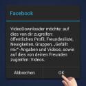 """Jetzt akzeptieren Sie die geforderten Berechtigungen, ohne die Sie die Gratis-App nicht nutzen können. Tippen Sie auf """"OK"""", wenn Sie einverstanden sind. (Bild: Screenshot / MyVideoDownloader for Facebook)"""