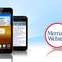 """Das """"Merriam-Webster's Collegiate Dictionary, Eleventh Edition for Android"""" ist das Englisch-Wörterbuch für die Hosentasche. Mit Audiofunktion für die richtige Aussprache und linguistischen Informationen lernst du die Fremdsprache von unterwegs. 18,92 Euro gespart."""