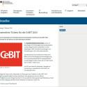 """Das Bundesministerium des Innern verschenkt Freikarten für die CeBIT solange der Vorrat reicht. Wenn ihr Interesse habt, müsst ihr eine E-Mail an das Ministerium senden. <a href=""""http://www.cio.bund.de/SharedDocs/Kurzmeldungen/DE/2015/mitMS/20150209_cebit2015_tickets.html"""" target=""""_self"""">Zur Aktion</a>."""