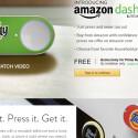 Der Amazon Dash-Button für Prime-Mitglieder erleichtert das Ordern von Haushalts-Produkten.