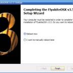 Nach etwa 20 Minuten sollte die Installation vollständig sein, FlyakiteOSX bittet um einen Neustart. Hinweis: Bei diesem ersten Neustart wird noch der alte Boot Screen von Windows XP angezeigt, erst beim zweiten Mal erscheint hier das Apfel-Logo.