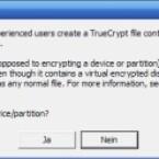 TrueCrypt empfiehlt unerfahrenen Anwendern, lieber ein Volume auf Partition oder Stick anzulegen, als das komplette Laufwerk zu verschlüsseln. Für den hier beschriebenen Weg ist das jedoch notwendig.