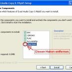 Bei der Installation von EAC kann der Haken für das eBay Icon entfernt werden. Es hat keine Funktion bei der Benutzung des Programms.