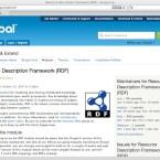 Drupal unterstützt bereits in Version 6 den RDF-Standard sehr weitgehend, mit Version 7 soll die Funktionalität weiter ausgebaut werden.