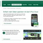 Für drei Euro pro Monat können sich Kunden der E-Plus-Gruppe Speicherplatz in der Cloud des Mobilfunkers sichern. (Bild: Screenshot eplus.de)