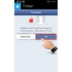 """In diesem Schritt wird deutlich, dass ihr nicht dem unbekannten Entwickler von Timber den Zugriff auf eure Daten bei Facebook gestattet, sondern direkt Tinder auf euren Facebook-Account zugreift. Ihr werdet hier aufgefordert, den Zugriff auf eure Facebook-Daten durch Tinder zu erlauben. Klickt dazu auf """"OK""""."""