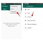 """Öffnet WhatsApp und tippt oben rechts auf die drei kleinen Punkte, um in das Menü zu gelangen. Dort wählt ihr die """"Einstellungen"""" aus. Klickt dann in den Einstellungen auf """"Account""""."""