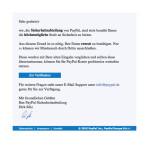Die Sicherheitsabteilung von PayPal erinnert euch daran, dass ihr eure Daten erneut bestätigen müsst. Klickt den Link nicht an, auch das ist eine Fake-Nachricht.