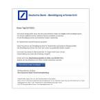 Mit dieser E-Mail kündigen die Betrüger Kosten an, falls ihr eure persönlichen Daten nicht bestätigt. Das führt dazu, dass einige Empfänger den Link in der E-Mail leichtfertig anklicken. Ihr solltet das trotz persönlicher Anrede nicht tun, da ihr nicht zur Deutschen Bank, sondern auf eine gefälschte Webseite weitergeleitet werdet.