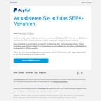 """Das SEPA-Verfahren wird von Betrügern ebenfalls ausgenutzt, um an Bank- und Kreditkartendaten zu gelangen. Mit dem Betreff """"Aktualisieren Sie auf das SEPA-Verfahren."""" werdet ihr gebeten euer PayPal-Konto auf das SEPA-Verfahren umzustellen."""