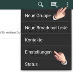 """Tippe in WhatsApp oben rechts auf die drei kleinen Punkte und wähle im Kontextmenü den Punkt """"Einstellungen"""" aus."""