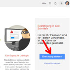 """Sie sehen eine kurze Einleitung zur Bestätigung in zwei Schritten. Tippen Sie auf den blauen Button """"Einrichtung starten"""". (Bild: Screenshot / google.com)"""