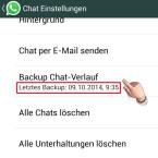 """Hier findest du den Punkt """"Backup Chat-Verlauf"""". Darunter steht, wann deine Chats das letzte Mal gesichert wurden. Um eine manuelle Sicherung auszulösen tippst du auf """"Backup Chat-Verlauf""""."""