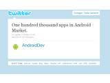 Bild: Die frohe Botschaft kam via Twitter: Der Android Market umfasst nun rund 100.000 Apps.
