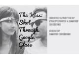 """Bild: Der Kurzfilm """"The Kiss"""" wurde komplett mit Google Glass gefilmt."""