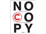 """Bild: Das Buch zum Film: """"No Copy - Die Welt der digitalen Raubkopie"""" von Evrim Sen und Jan Krömer"""