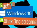 Bild: Windows 10: Xbox One streamen