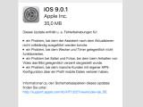 Bild: Apple hat iOS in der Version 9.0.1 herausgegeben.