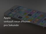 Bild: Apple verkauft neun iPhones pro Sekunde.