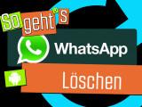 Bild: WhatsApp_Android_Löschen