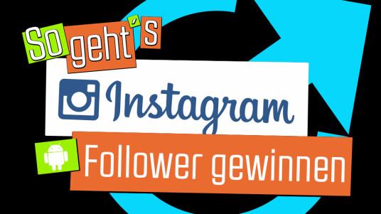 Instagram: Follower gewinnen