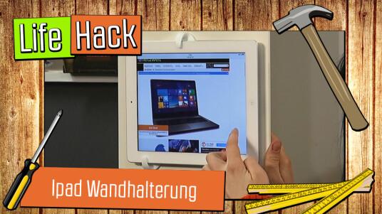Live-Hack: Ipad-Wandhalterung