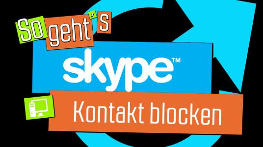 So geht's Skype: Kontakt blocken