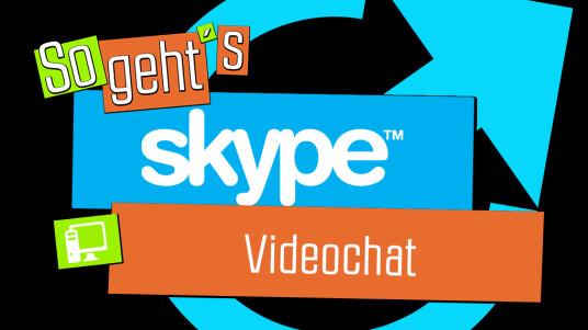 So geht's Skype: Videochat
