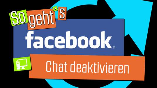 Facebook: Chat deaktivieren