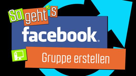 Facebook: Gruppe erstellen
