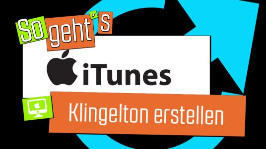 iTunes: Klingelton erstellen