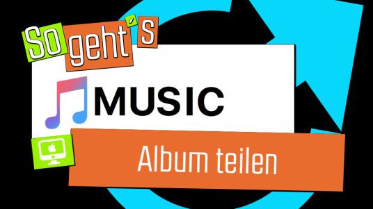 Apple Music: Album teilen
