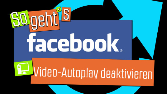 Facebook: Video-Autoplay deaktivieren PC