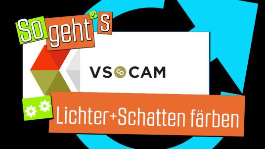 VSCO Cam: Lichter+Schatten_färben
