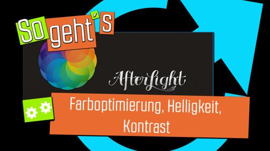 Afterlight: Farboptimierung, Helligkeit und Kontrast
