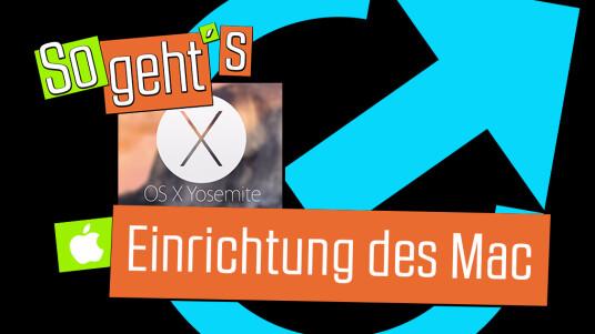 OS X 10.10 Yosemite: Einrichtung des Mac