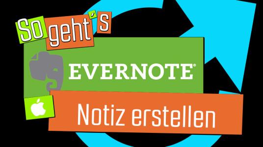 Evernote: Notiz erstellen