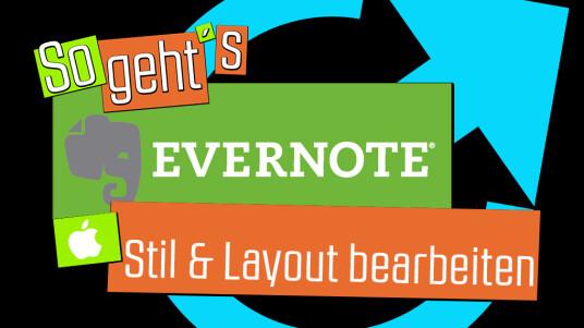 Evernote: Stil+Layout bearbeiten
