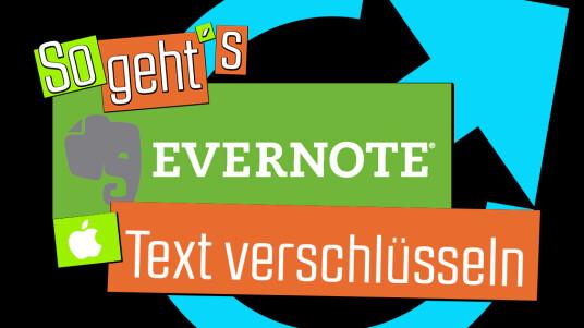 Evernote: Text verschlüsseln