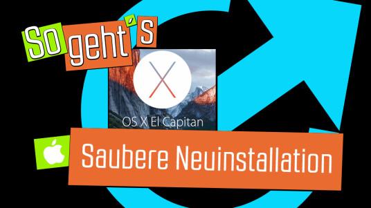 OS X 10.11 El Capitan: Saubere Neuinstallation