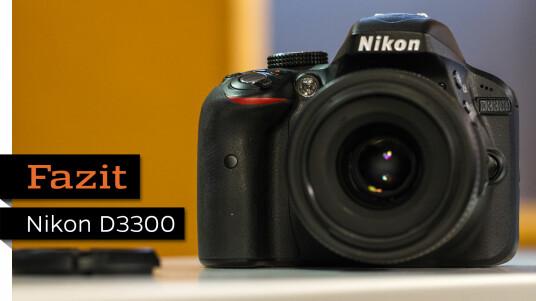 Fazit zur Nikon D3300
